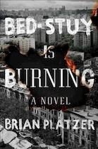 Bed-stuy Is Burning - Brian Platzer (ISBN 9781501146954)