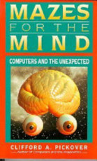 Mazes for the Mind - Clifford A. Pickover (ISBN 9780312103538)