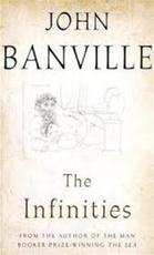 The Infinities - John Banville (ISBN 9780330510882)