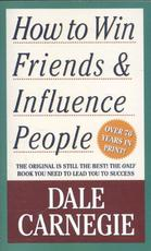 How to Win Friends and Influence People - Dale Carnegie (ISBN 9781439199190)