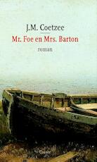 Mr. Foe en Mrs. Barton - J.M. Coetzee (ISBN 9789059360365)