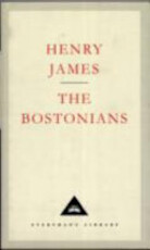The Bostonians - Henry James (ISBN 9781857150827)