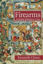 Firearms - Kenneth W. Chase (ISBN 9780521722407)