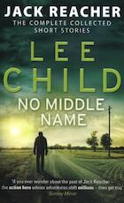 No Middle Name - Lee Child (ISBN 9780857503947)