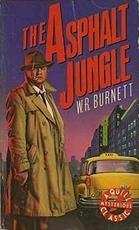 The Asphalt Jungle - W. R. Burnett (ISBN 0688031269)
