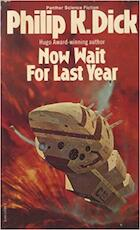Now Wait for Last Year - Philip K. Dick (ISBN 9780586042083)