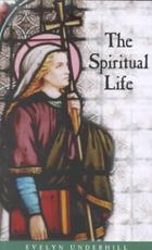 The Spiritual Life - Evelyn Underhill (ISBN 9780819213501)