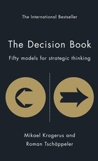 Decision book: Fifty models for strategic thinking - Mikael Krogerus (ISBN 9781846683954)