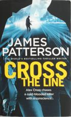 Cross the Line - james patterson (ISBN 9780099594352)