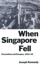 When Singapore Fell - Joseph Kennedy (ISBN 9780333459454)