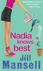 Nadia Knows Best - Jill Mansell (ISBN 9780747264880)