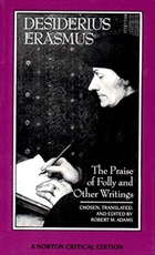 Praise of folly and other writings - Desiderius Erasmus