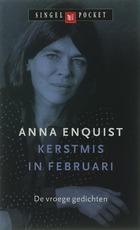 Kerstmis in februari - Anna Enquist