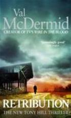 The Retribution - Val McDermid (ISBN 9780751548105)