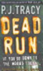 Dead Run - P. J. Tracy (ISBN 9780141019215)