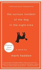 The Curious Incident of the Dog in the Night-Time - Mark Haddon (ISBN 9781400077830)