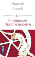 Condition de l'homme moderne - Hannah Arendt (ISBN 9782266126496)