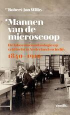 Mannen van de microscoop - Robert-Jan Wille (ISBN 9789460043796)