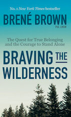 Braving the Wilderness - Brené Brown (ISBN 9781984854711)