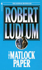 The Matlock Paper - Robert Ludlum (ISBN 9780553279603)