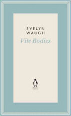 Vile Bodies - Evelyn Waugh (ISBN 9780141193434)