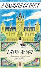 Handful of dust - Evelyn Waugh (ISBN 9780241970553)