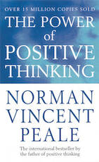 Power of positive thinking - Norman Vincent Peale (ISBN 9780091906382)