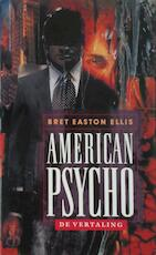 American psycho - Bret Easton Ellis (ISBN 9789024511334)