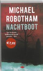 Nachtboot - Michael Robotham (ISBN 9789023462637)
