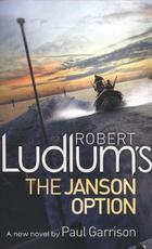 Robert Ludlum's The Janson Option - Robert Ludlum (ISBN 9781409139461)