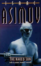 The naked sun - Isaac Asimov (ISBN 9780586010167)