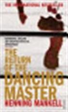 The return of the dancing master - Henning Mankell (ISBN 9780099455462)
