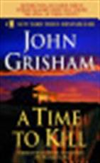 A time to kill - john grisham (ISBN 9780440211723)