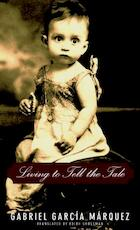 Living to Tell the Tale - Gabriel Garcia Marquez (ISBN 9781400041343)