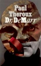 Dr. DeMarr - Paul Theroux, Tinke Davids (ISBN 9789029548946)