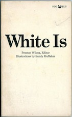 White Is - Preston Wilcox
