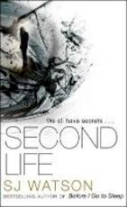 Second Life - S J Watson (ISBN 9780857520197)