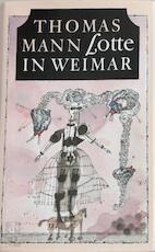 Lotte in Weimar - Thomas Mann (ISBN 9789029530262)