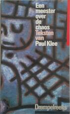 Een meester over de chaos - Paul Klee, Marianne Vogel (ISBN 9789060382875)