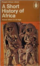 A short history of Africa - Roland Anthony Oliver, J. D. Fage (ISBN 9780140410020)