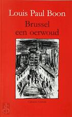 Brussel een oerwoud - L.P. Boon (ISBN 9789076579016)