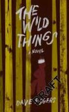 The Wild Things - Dave Eggers (ISBN 9780241144558)