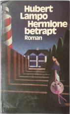 Hermione betrapt - H. Lampo (ISBN 9789029049948)