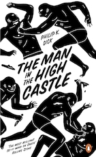 Man in the high castle - Philip K. Dick (ISBN 9780241968093)
