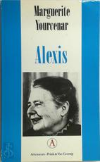Alexis of de verhandeling over de vergeefse strijd - Marguerite Yourcenar (ISBN 9025350536)