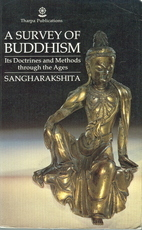 A survey of Buddhism - It's Doctrines and Methods through the ages - Sangharakshita (ISBN 9780948006012)