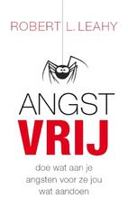 Angstvrij - Robert .L. Leahy, Robert L. Leahy (ISBN 9789057122699)