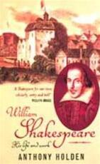 William Shakespeare - Anthony Holden (ISBN 9780349112404)