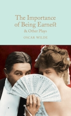 Collector's library Importance of being earnest & other plays - Oscar Wilde (ISBN 9781509827848)