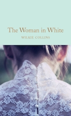 Woman in white - Wilkie Collins (ISBN 9781509869367)